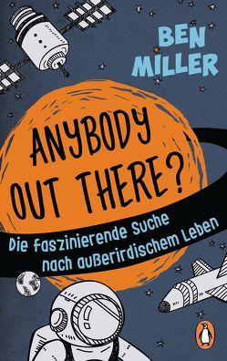 ANYBODY OUT THERE? von Hagemann,  Sonja, Miller,  Ben