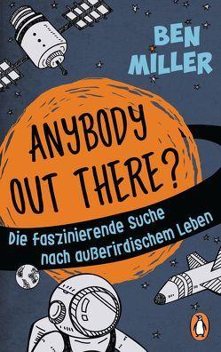 ANYBODY OUT THERE? von Hagemann,  Sonja, Miller,  Ben