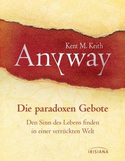 Anyway von Keith,  Kent M., Meiser,  Hans Christian