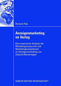 Anzeigenmarketing im Verlag von Pelz,  Richard, Wirtz,  Bernd W.