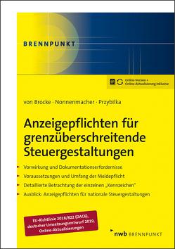 Anzeigepflichten für grenzüberschreitende Steuergestaltungen von Brocke,  Klaus, Nonnenmacher,  Roland, Przybilka,  Stefan