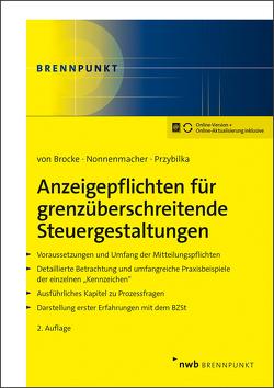 Anzeigepflichten für grenzüberschreitende Steuergestaltungen von Brocke,  Klaus von, Nonnenmacher,  Roland, Przybilka,  Stefan
