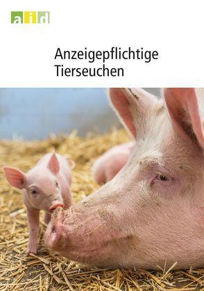 Anzeigepflichtige Tierseuchen von Bätza, Hans J, Schaper, Elisabeth