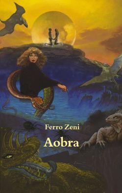 Aobra von Zeni,  Ferro