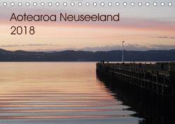 Aotearoa Neuseeland 2018 (Tischkalender 2018 DIN A5 quer) von Reichenberger,  Ina