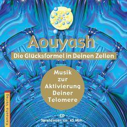 Aouyash – Die Glücksformel in Deinen Zellen von Kamasha Versandhandel GmbH