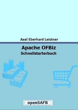 Apache OFBiz von Leistner,  Axel Eberhard