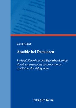 Apathie bei Demenzen von Köller,  Lena