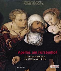 Apelles am Fürstenhof von Boeckem,  Beate, Müller,  Matthias, Weschenfelder,  Klaus