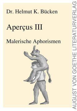 Aperçus III von Dr. Bücken,  Helmut