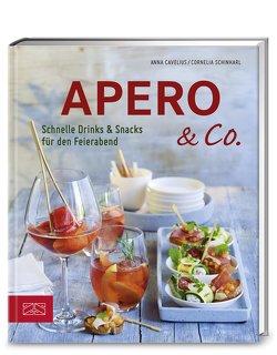 Apero & Co. von Cavelius,  Anna, Schinharl,  Cornelia