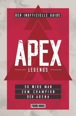 APEX Legends: Der inoffizielle Guide von Thies,  Anne