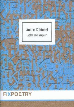 Apfel und Szepter von Schinkel,  André