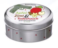 Apfel, Zimt & Todeshauch 2019 von Reiche,  Susanne