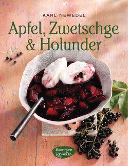 Apfel, Zwetschge & Holunder von Newedel,  Karl