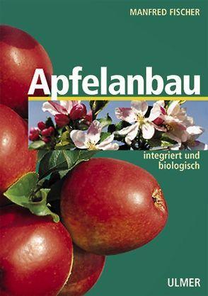 Apfelanbau von Fischer,  Manfred