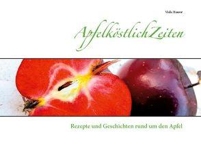 ApfelköstlichZeiten von Hauser,  Viola
