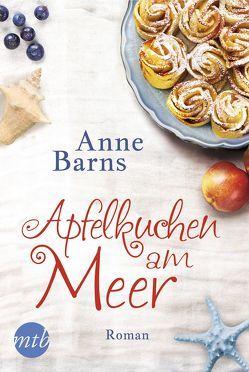 Apfelkuchen am Meer von Barns,  Anne