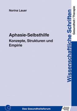 Aphasie-Selbsthilfe von Lauer,  Norina