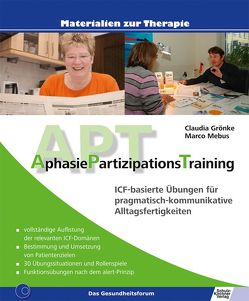 AphasiePartizipationsTraining von Grönke,  Claudia, Mebus,  Marco