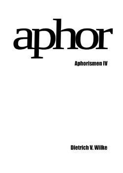 Aphor von Wilke,  Dietrich V.