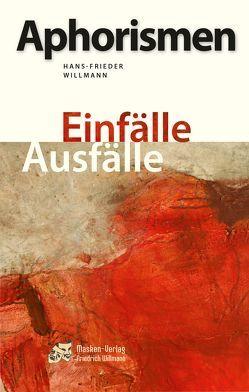 Aphorismen von Willmann,  Hans-Frieder