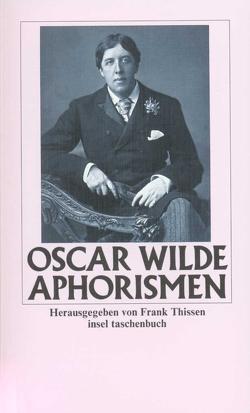 Aphorismen von Thissen,  Frank, Wilde,  Oscar