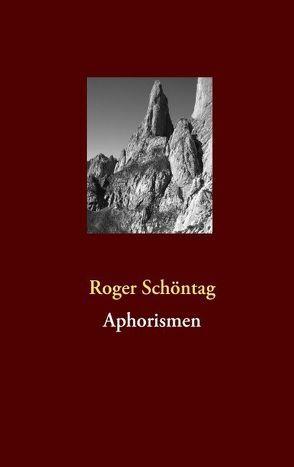 Aphorismen von Schöntag,  Roger