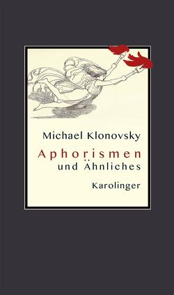 APHORISMEN und Ähnliches von Klonovsky,  Michael