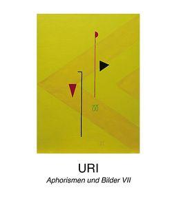 Aphorismen und Bilder VII von URI Weber,  Christian