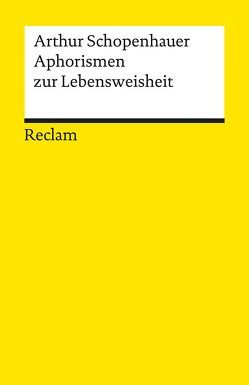 Aphorismen zur Lebensweisheit von Hübscher,  Arthur, Schopenhauer,  Arthur