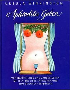 Aphrodites Gaben von Kurze,  Cleo P, Winnington,  Ursula