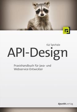 API-Design von Spichale,  Kai