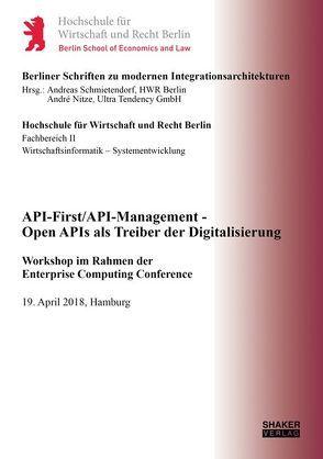 API-First/API-Management – Open APIs als Treiber der Digitalisierung von Nitze,  André, Schmietendorf,  Andreas