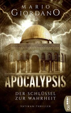 Apocalypsis – Der Schlüssel zur Wahrheit von Giordano,  Mario