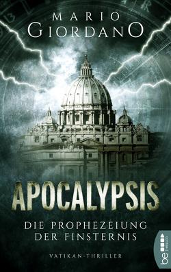 Apocalypsis – Die Prophezeiung der Finsternis von Giordano,  Mario