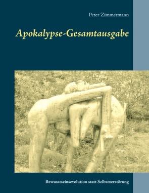 Apokalypse-Gesamtausgabe von Zimmermann,  Peter