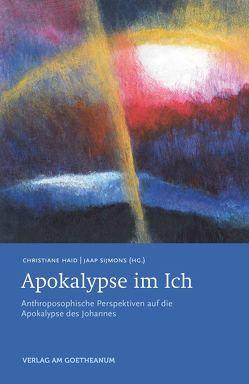 Apokalypse im Ich von Haid,  Christiane, Sijmons,  Jaap