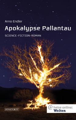 Apokalypse Pallantau von Endler,  Arno, Kuri,  Jürgen