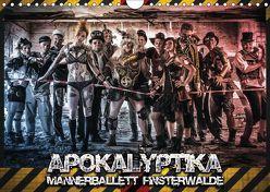 Apokalyptika – Männerballett Finsterwalde (Wandkalender 2019 DIN A4 quer) von Loos,  Sebastian