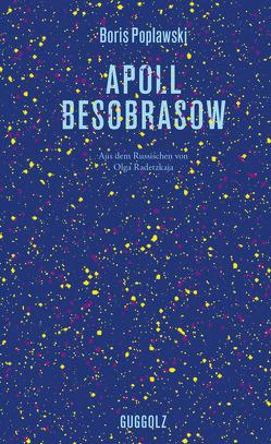 Apoll Besobrasow von Poplawski,  Boris, Radetzkaja,  Olga