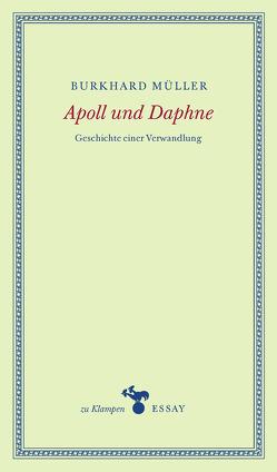 Apoll und Daphne von Hamilton,  Anne, Müller,  Burkhard