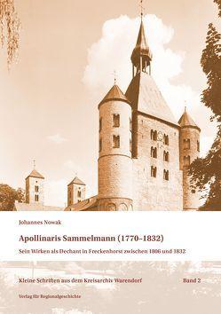 Apollinaris Sammelmann (1770-1832) von Nowak,  Johannes