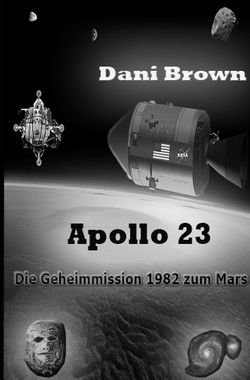 Apollo 23 von Brown,  Dani