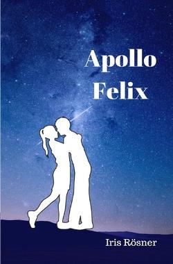 Apollo Felix von Rösner,  Iris