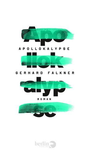 Apollokalypse von Falkner,  Gerhard