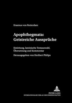 Apophthegmata: Geistreiche Aussprüche von Philips,  Heribert