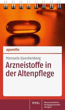 aporello Arzneistoffe in der Altenpflege von Queckenberg,  Manuela