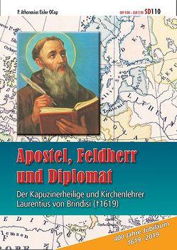 Apostel, Feldherr und Diplomat von Brindisi,  Laurentius