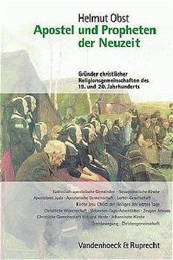 Apostel und Propheten der Neuzeit von Obst,  Helmut
